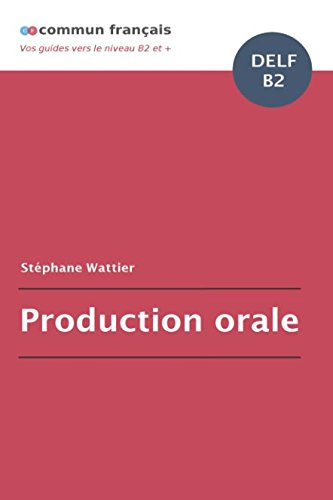 Production orale DELF B2 par Stéphane Wattier