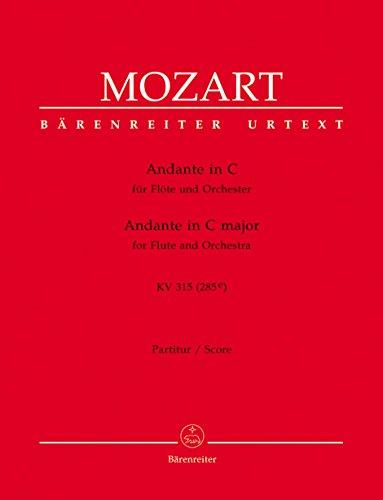 Andante für Flöte und Orchester C-Dur KV 315 (285e). BÄRENREITER URTEXT. Partitur, Urtextausgabe