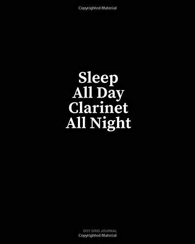 Sleep All Day Clarinet All Night: Dot Grid Journal por Minkyo Press