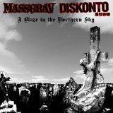 Blaze in the Northern Sky by Massgrav, Diskonto (2006-04-25)