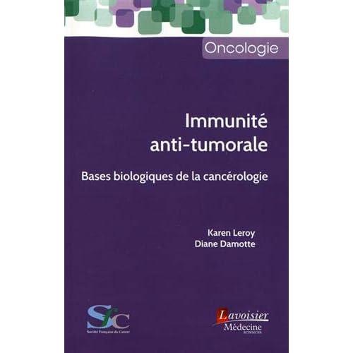 Immunité anti-tumorale : Bases biologiques de la cancérologie