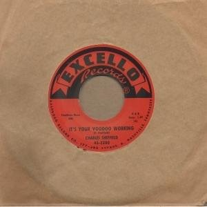 Charles Sheffield - It's Your Voodoo Working - Excello 2nd