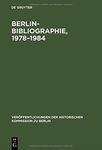 Berlin-Bibliographie, 1978–1984: In der Senatsbibliothek Berlin (Veröffentlichungen der Historischen Kommission zu Berlin, Band 69) Bibliothek Korb
