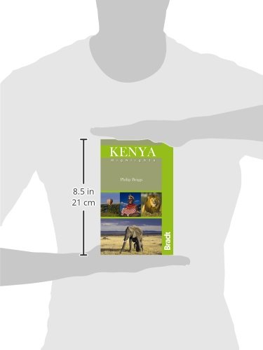 Kenya Highlights (Bradt Travel Guides (Highlights Guides))