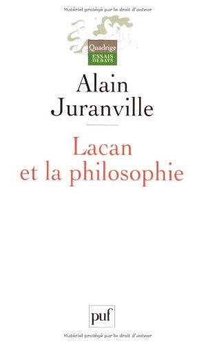 Lacan et la Philosophie par Alain Juranville