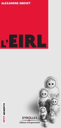 L'EIRL (Petit Mémento) par Alexandre Grevet