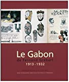 Le Gabon de Fernand Grébert, 1913-1932