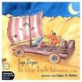 Der kleine Drache Kokosnuss Teil 2. Der dünne Zauberer Ziegenbart. Die dicke Hexe Rubinia. Das Höhlenungeheuer. 1 CD