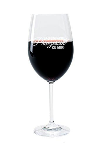 FORYOU24 Leonardo Weinglas mit Gravur Motiv Sag einfach Prinzessin zu Mir Wein-Glas graviert