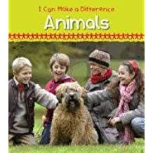 Helping Animals (I Can Make a Difference (Heinemann))