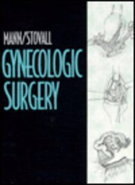 Gynecologic Surgery, 1e by William J. Mann Jr. MD (1996-08-12)