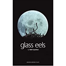 [(Glass Eels)] [Author: Nell Leyshon] published on (June, 2007)