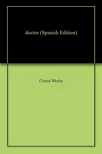 doctor por Cristal Wesley