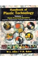 Used, Handbook of Plastic Technology: Plastic Processing for sale  Delivered anywhere in Ireland