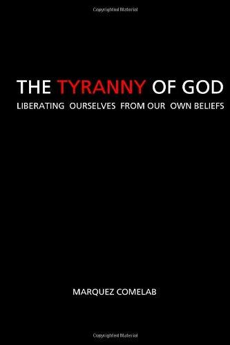 The Tyranny Of God