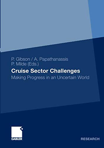 Cruise Sector Challenges: Making Progress in an Uncertain World