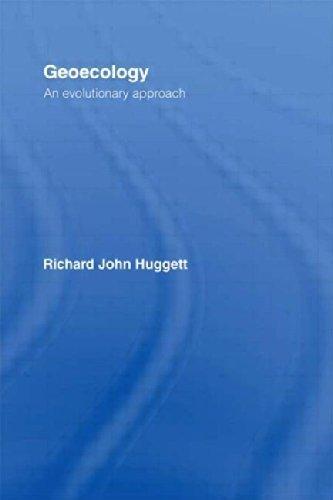 Geoecology: An Evolutionary Approach by Richard Huggett (1995-05-11)