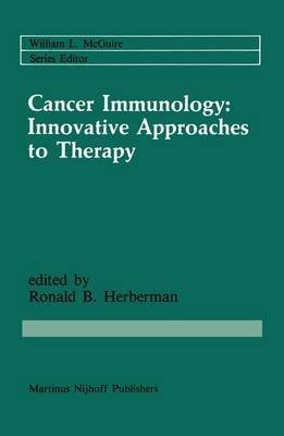 [(Cancer Immunology : Innovative Approaches to Therapy)] [Edited by Ronald B. Heberman] published on (February, 1986) par Ronald B. Heberman