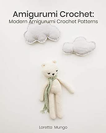 Amigurumi Crochet: Modern Amigurumi Crochet Patterns eBook