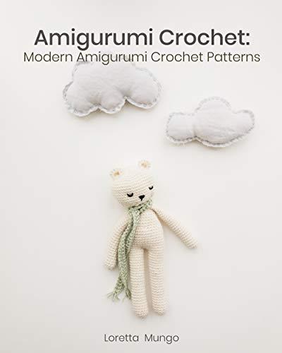 Amigurumi Crochet: Modern Amigurumi Crochet Patterns (English Edition)
