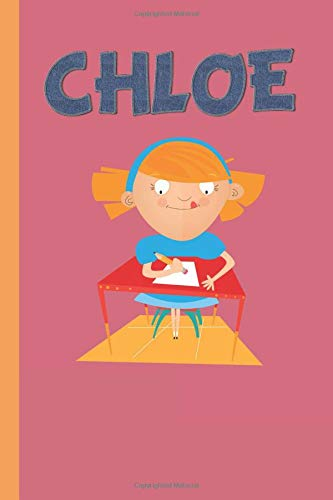 Chloe: Children's Notebook handwriting Spelling 120 Pages (6 x 9) Lined