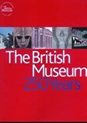 The British Museum: 250 Years by Marjorie Caygill (2003-07-21)