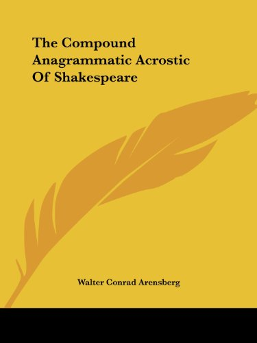 The Compound Anagrammatic Acrostic of Shakespeare