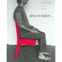 Jocelyn Robert: The Inclination of the Gaze/L'inclinaison du regard
