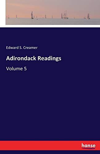 Adirondack Readings: Volume 5 5 Creamer