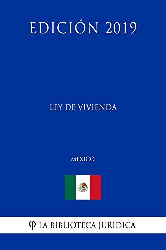 Ley de Vivienda (México) (Edición 2019)