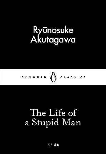 The Life Of A Stupid Man (Penguin Little Black Classics)