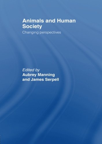 Animals and Human Society: Changing Perspectives