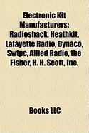 Radio Shack Radio (Electronic Kit Manufacturers: Radioshack, Heathkit, Lafayette Radio, Dynaco, Swtpc, Allied Radio, the Fisher, H. H. Scott, Inc., Eico)