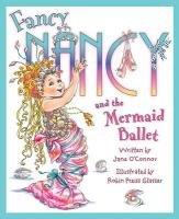 Fancy Nancy and the Mermaid Ballet (Fancy Nancy) por Jane O'Connor