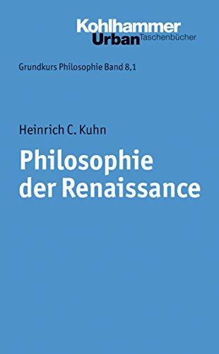 Philosophie der Renaissance (Urban-Taschenbücher 352)