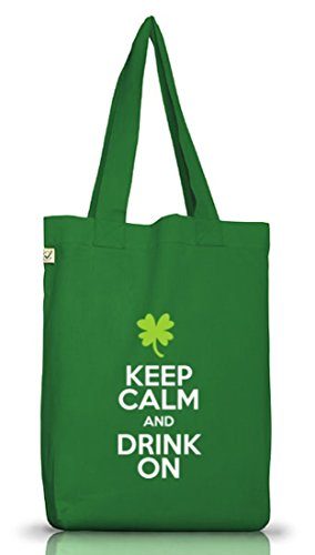 Saint Patrick´s Day St. Patricks Day Jutebeutel Earth Positive Keep Calm And Drink On Moss Green