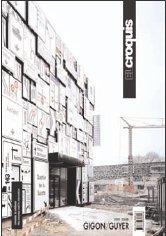 Gigon/Guyer 2001-2008. Ediz. inglese e spagnola: Croquis 143 - gigon/guyer 2001/2008 (Revista El Croquis)
