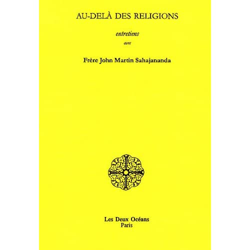 Au-delà des religions : Entretiens