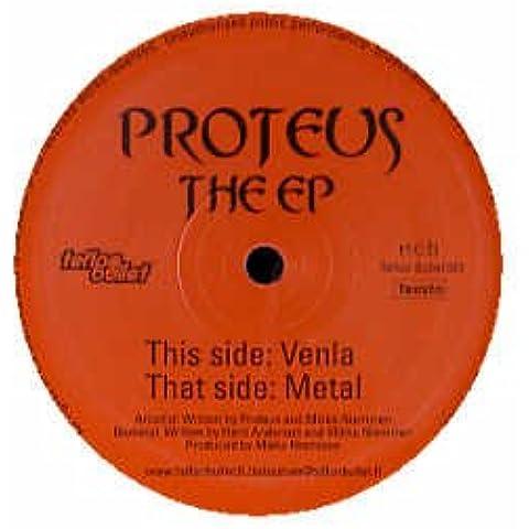 Proteus / Venla / Metal