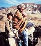 Papás del mundo (El mundo en fotos)