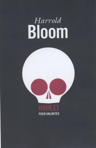 Hamlet: Poem Unlimited: Poem Unlimited