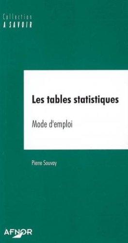 Les tables statistiques. Mode d'emploi