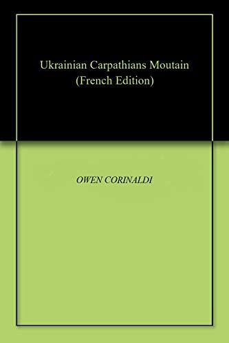 Ukrainian Carpathians Moutain par OWEN CORINALDI
