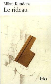 Le rideau de Milan Kundera ( 9 novembre 2006 ) par Milan Kundera