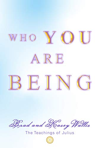 Who You Are Being (English Edition)