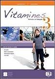 Vitamines version «plus» e «base». Per la Scuola media. Con CD Audio. Con espansione online: 3