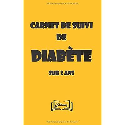 Carnet de suivi de diabète sur 2 ans: Suivre sa glycémie au quotidien - 1 page par semaine - 104 pages