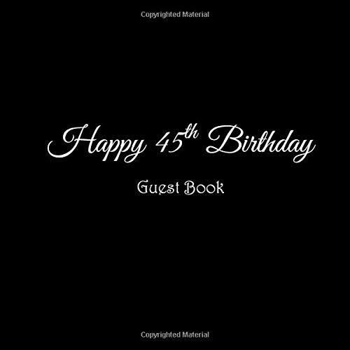 Happy 45th Birthday Guest Book 45 Year Old Party Gifts Accessories Decor Ideas Supplies Decorations For Women Men Her