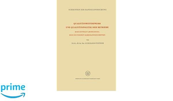 qualittswettbewerb und qualittspolitik der betriebe dargestellt am gerhard pietsch amazonde bcher - Qualitatspolitik Beispiel