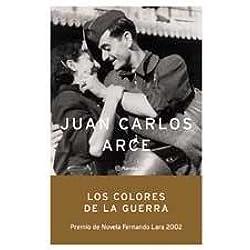 Los colores de la guerra -- Premio Fernando Lara 2002